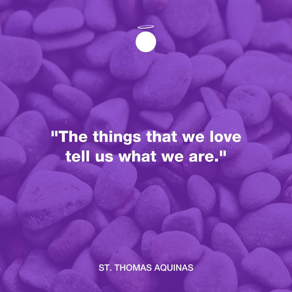 Hallow Daily Quote - Saint Thomas Aquinas