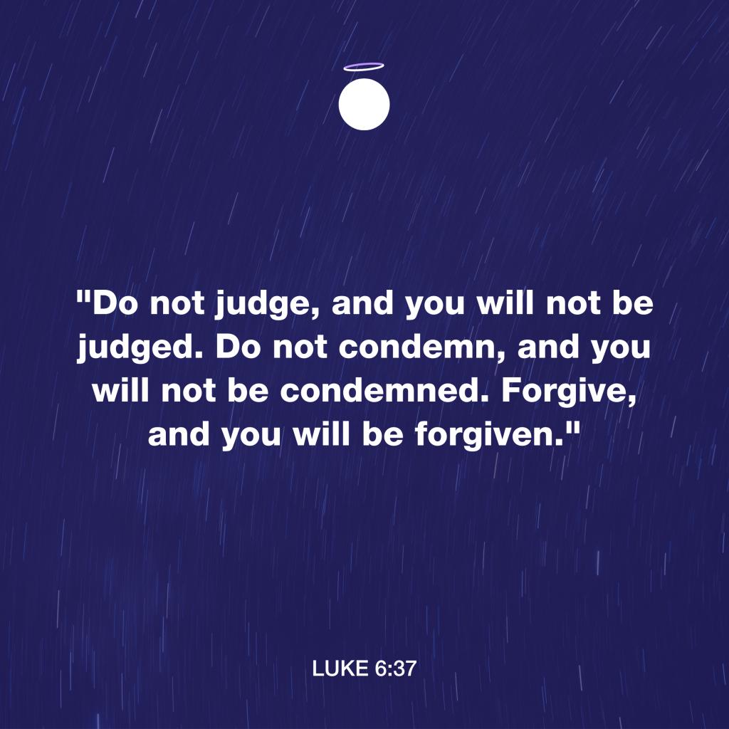 Hallow Bible Verse - Forgiveness - Luke 6:37