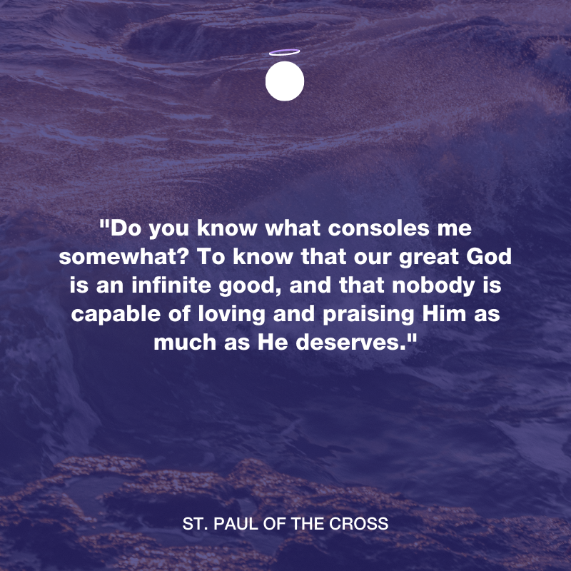 Hallow Daily Quote - Infinite goodness - Saint Paul of the Cross