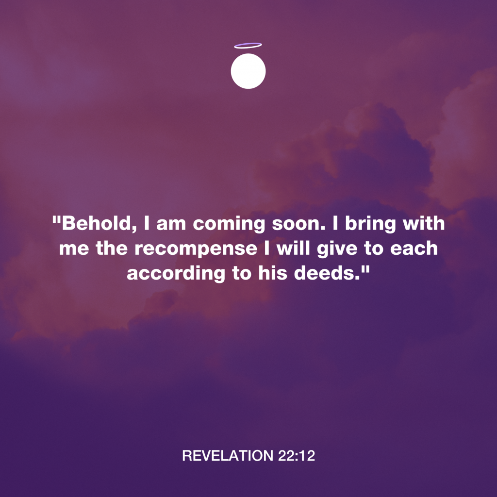 Hallow Bible Verse - Revelation 22:12