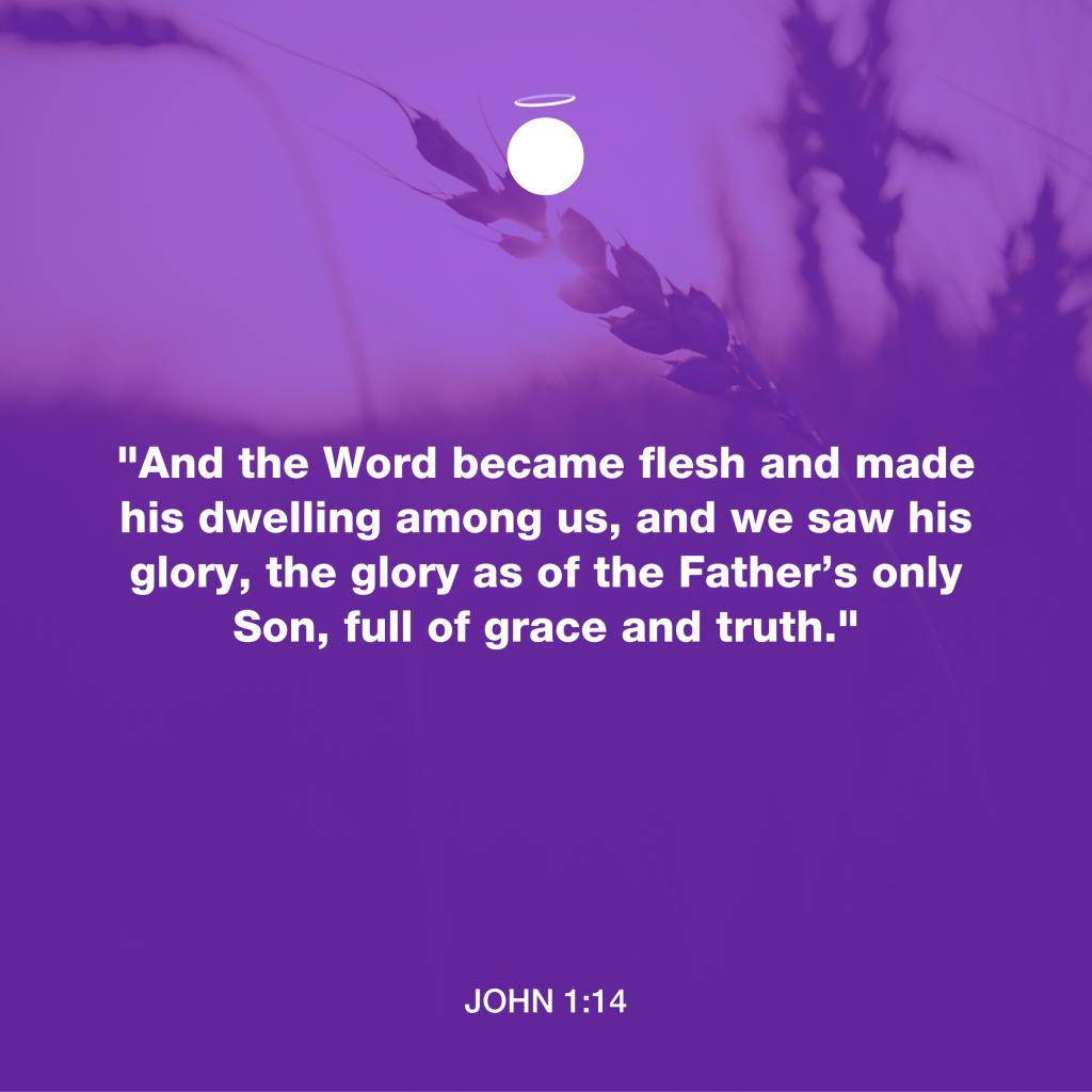 Hallow Bible Verse - Word became flesh - John 1:14