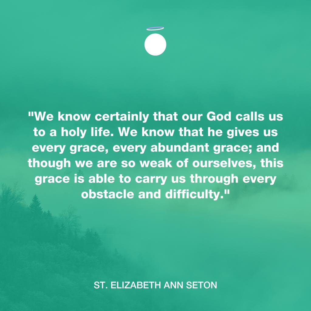 Hallow Daily Quote - Abundance - Saint Elizabeth Ann Seton