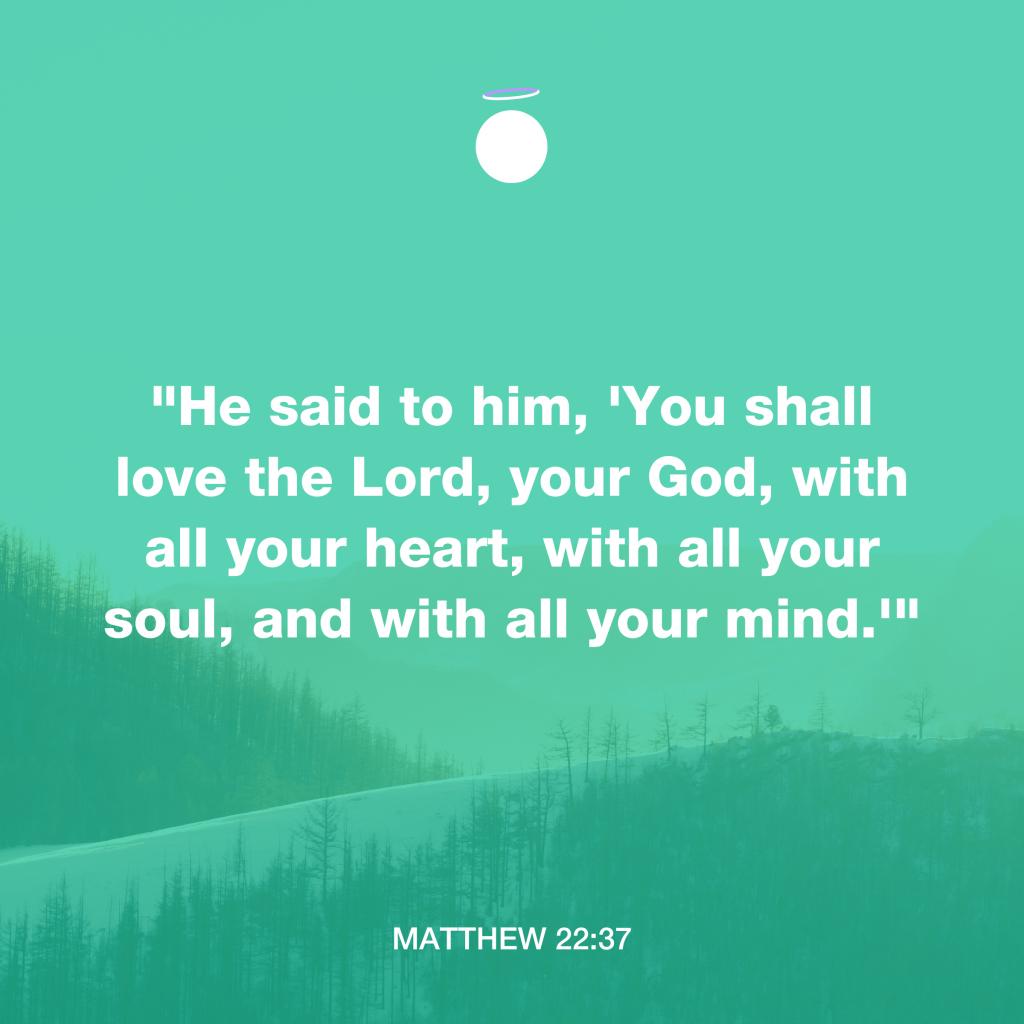 Hallow Bible Verse - Heart, Mind, Soul - Matthew 22:37