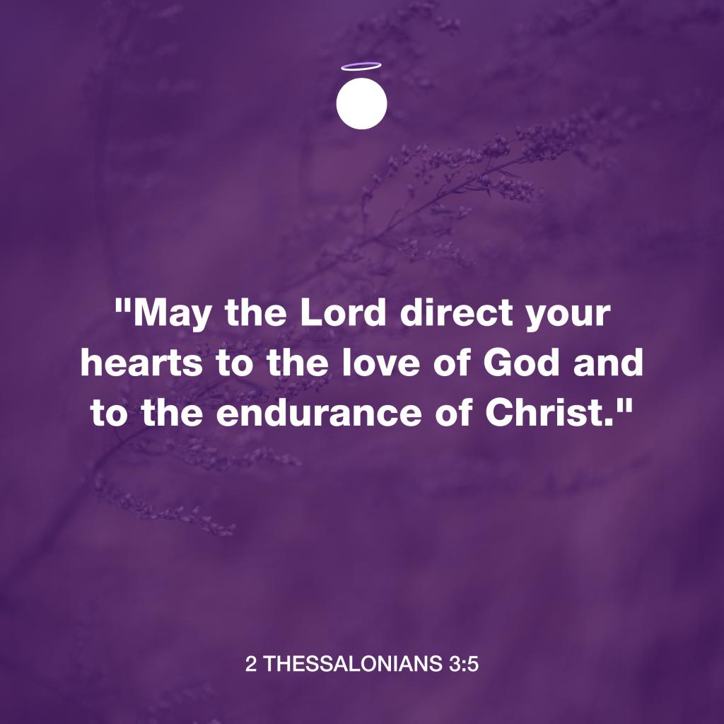 Hallow Bible Verse - Endurance - 2 Thessalonians 3:5