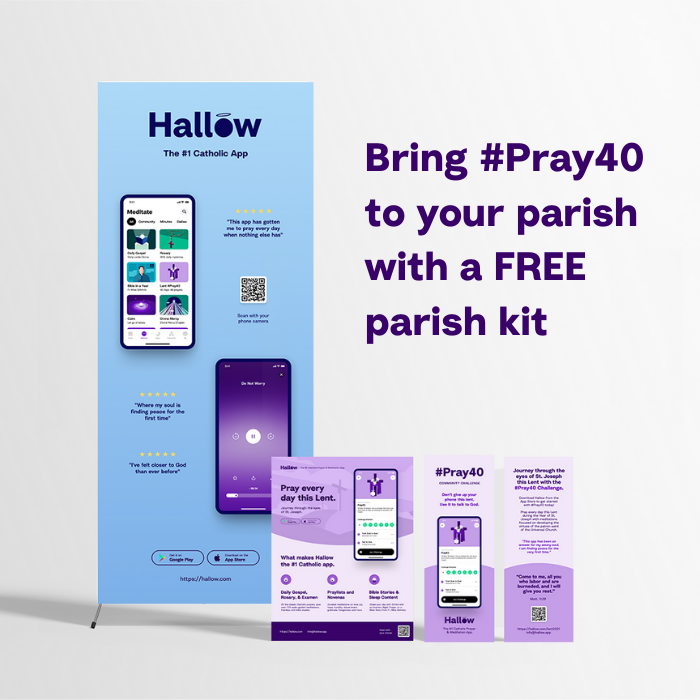 Bring #Pray40 to your parish with a FREE parish kit
