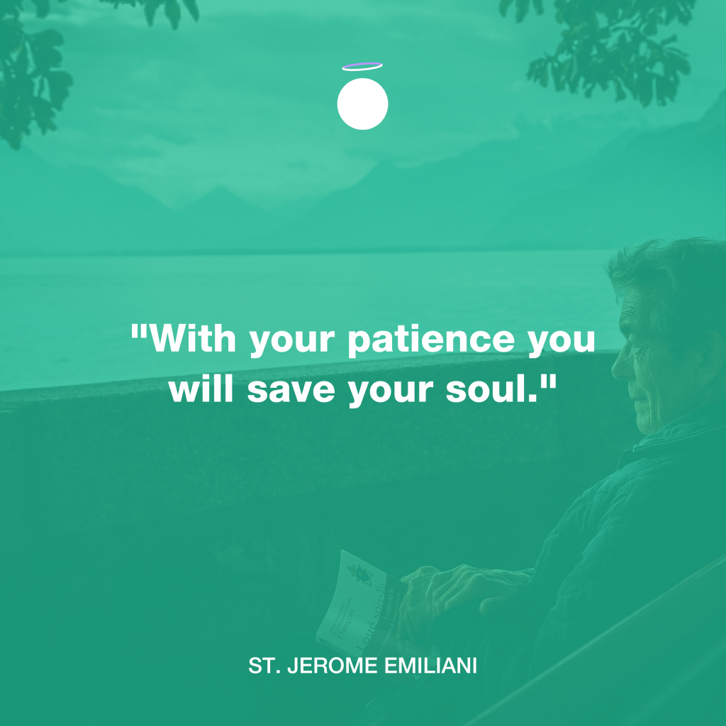 Hallow Daily Quote - Patience Saint Jerome