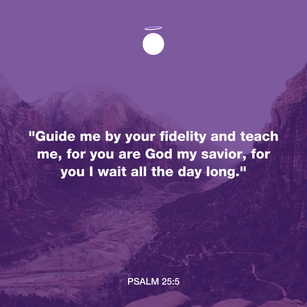 Hallow Bible Verse - Psalm 25:5