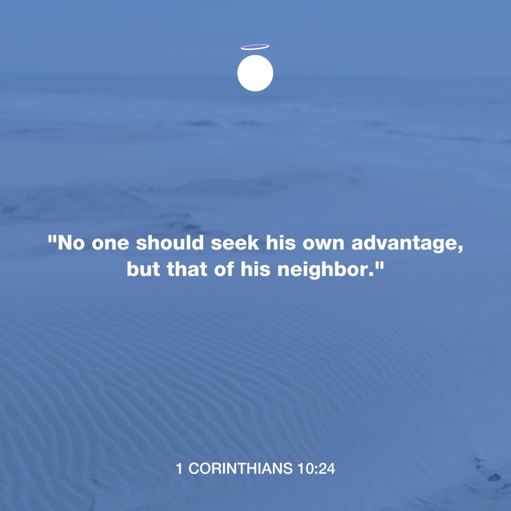 Hallow Bible Verse - 1 Corinthians 10:24