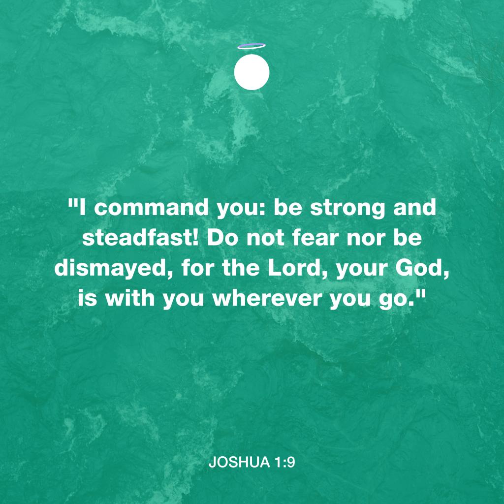 Hallow Bible Quote - Joshua 1:9