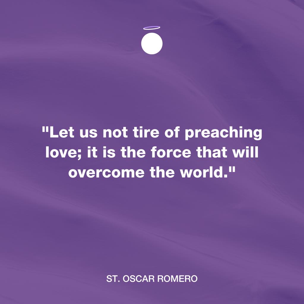 Hallow Daily Quote - Saint Oscar Romero