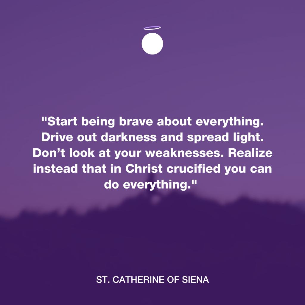 Hallow Daily Quote - Saint Catherine of Siena