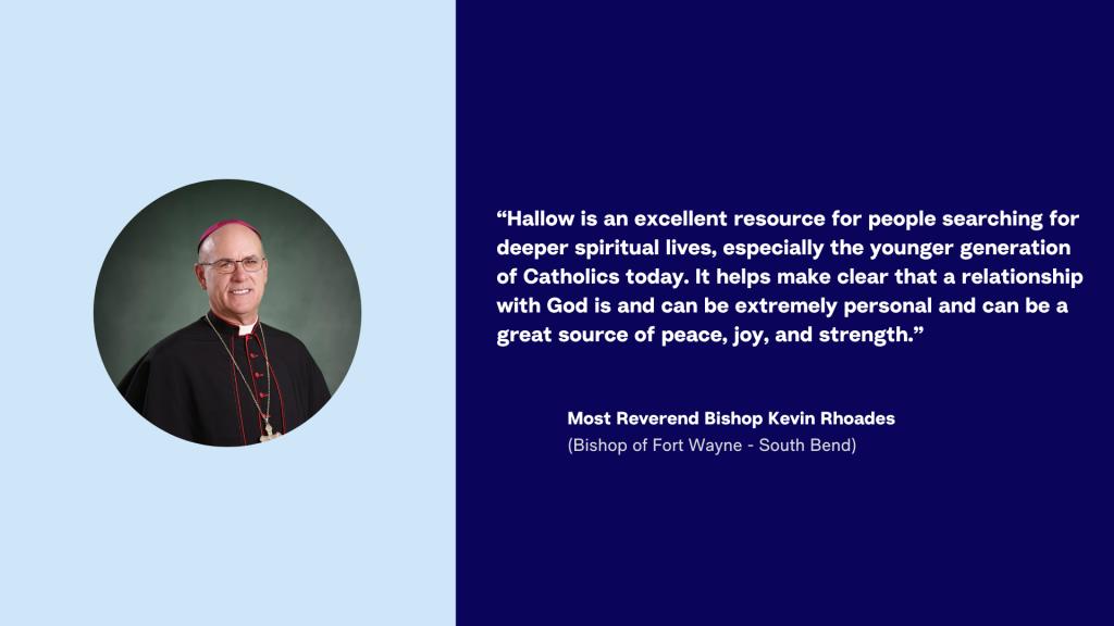 Hallow App - Bishop Rhoades